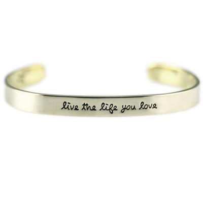 Live The Life You Love Alpaca Metal Cuff Bracelet